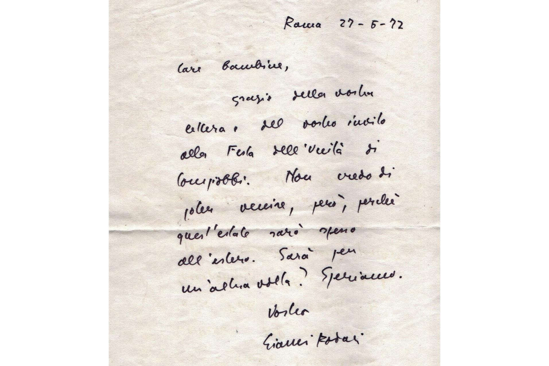 """""""Care bambine, grazie del vostro invito alla Festa dell'Unità di Compiobbi. Anche se non posso venire"""". Firmato: Gianni Rodari"""